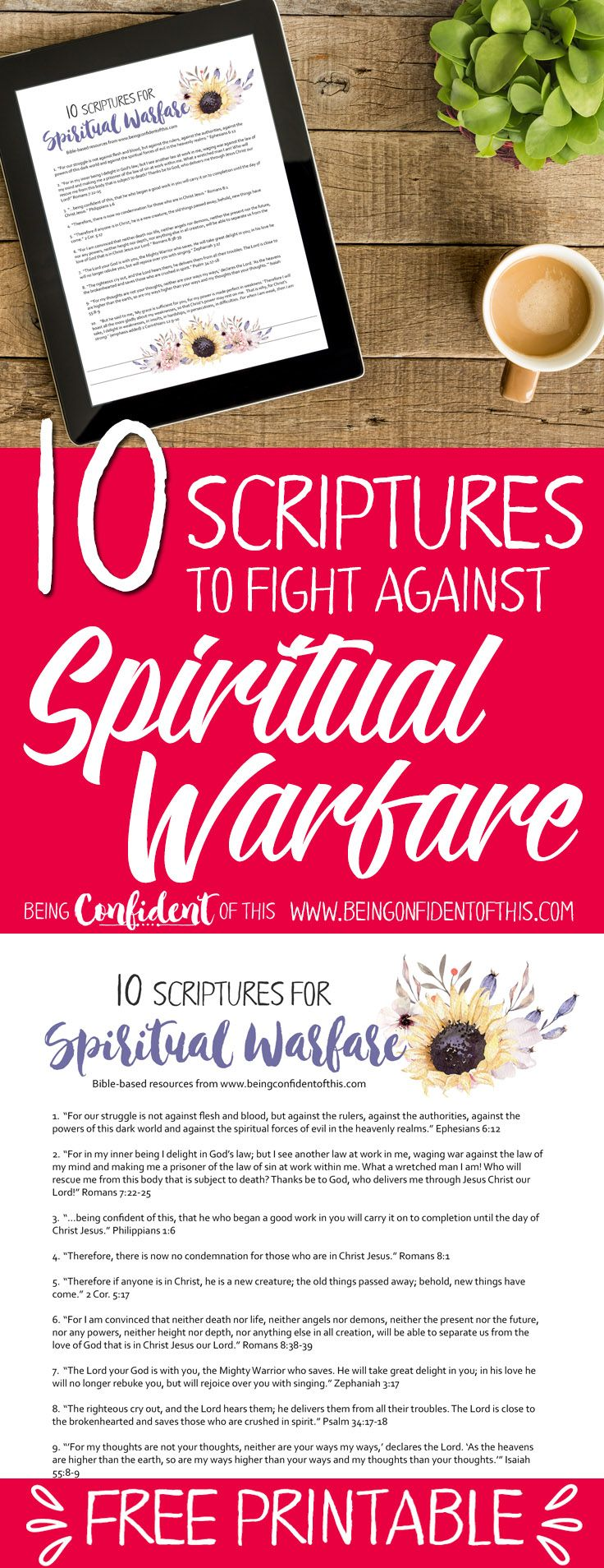 Use these Bible verses to fight back when you experience spiritual warfare. Hang this free printable in a highly visible area as a constant reminder to use your Spiritual Armor! Bible verses|spiritual warfare|fighter verses|encouraging scripture|faith-based resources for women|christian women|free printables| Bible study |devotionals | help for discouraged women |work-in-progress faith #Bibleverse #freeprintable #spiritualwarfare