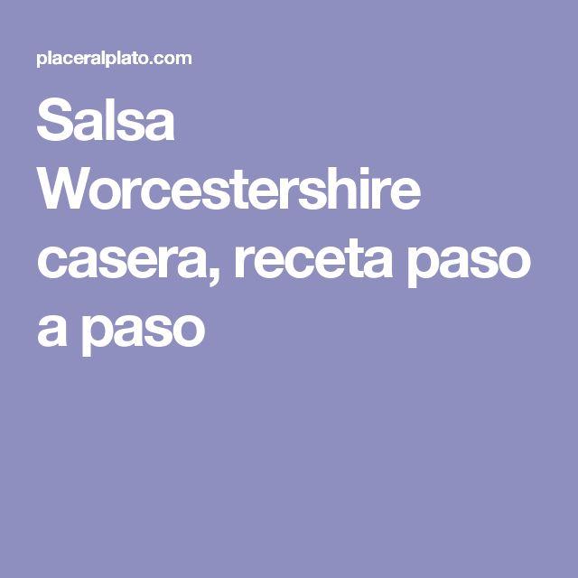 Salsa Worcestershire casera, receta paso a paso