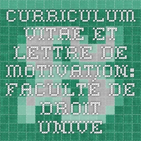 Curriculum vitae et lettre de motivation: Faculté de droit - Université de Sherbrooke