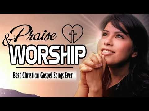 Nonstop Praise and Worship Songs 2019 Collection - Top 100