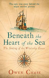 The Maiden's Court: Book Review: Beneath the Heart of the Sea by Owen Chase