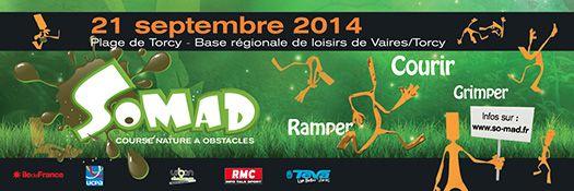 SoMAD Torcy 2014 - Course nature à obstacles fun et folle sur la base de loisirs de Torcy, rendez-vous le 21 septembre prochain ;-)