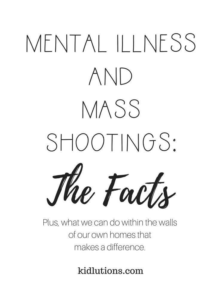 Mental Illness and Mass Shootings: One thought, one part of the equation...and the Facts   Preface: The following sentiments were shared...