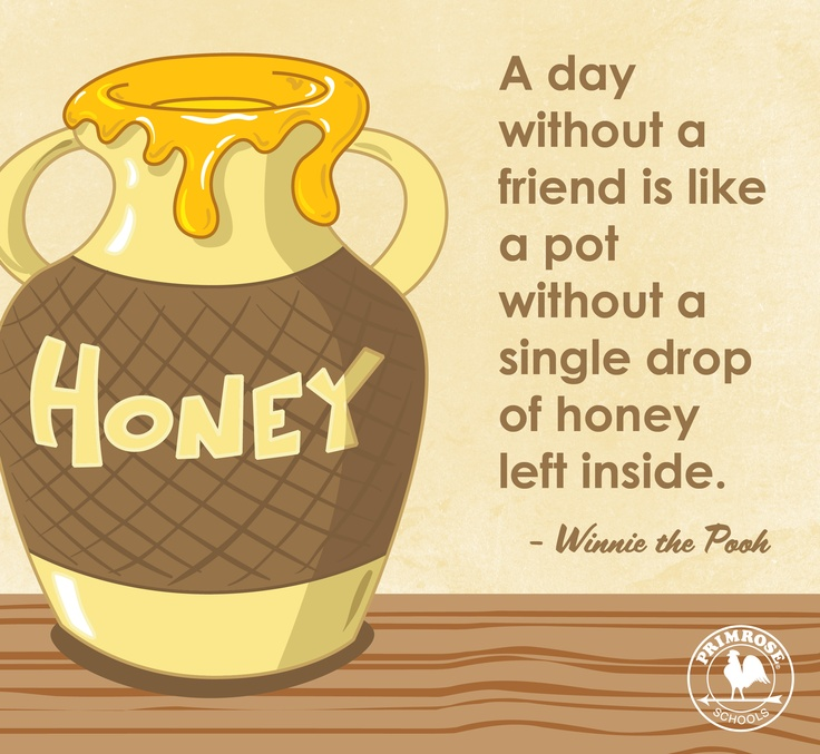 Winnie  Honey Pots  Winnie Pooh  Close Friendship  Heart Warm QuotesWinnie The Pooh Honey Quotes