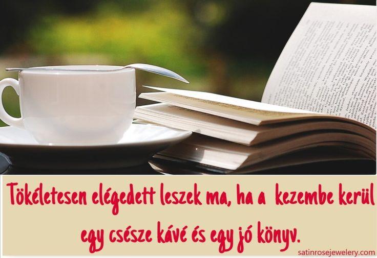 Jó tanács július első hetére: Mindig legyen nálad egy csésze kávé és egy jó könyv :http://satinrosejewelry.com/kave-konyv-jotekony-hatasa/