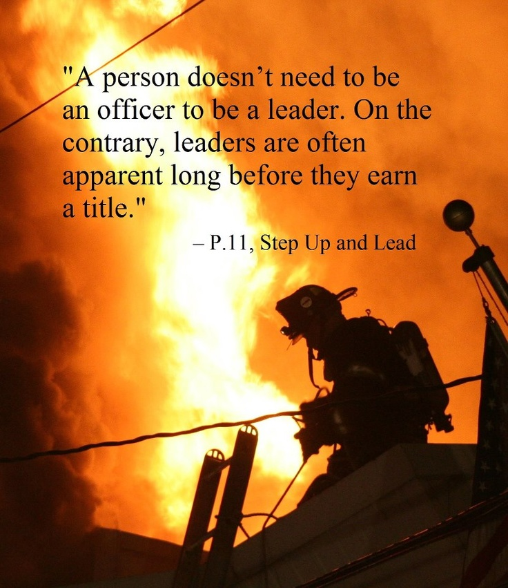 firefighter leadership quotes quotesgram