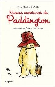 """""""Nuevas aventuras de Paddington"""" / Michael Bond: El oso Paddington sigue en Londres con los Brown y ¡no deja de meterse en problemas! Tiene las mejores intenciones, pero rara vez está lejos del desastre. Su espíritu independiente y su naturaleza curiosa lo llevan a más de un apuro. La gracia y la entrañable ingenuidad de este pequeño personaje han llegado al corazón de muchos niños desde que apareció por primera vez hace más de treinta años."""