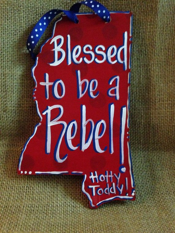 Hey, I found this really awesome Etsy listing at https://www.etsy.com/listing/252148607/ole-miss-rebel-ornament-blessed-to-be-a