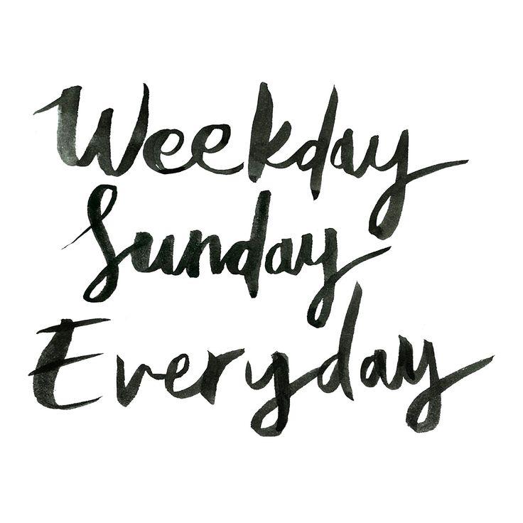 Weekday Sunday Everyday www.oddmolly.com