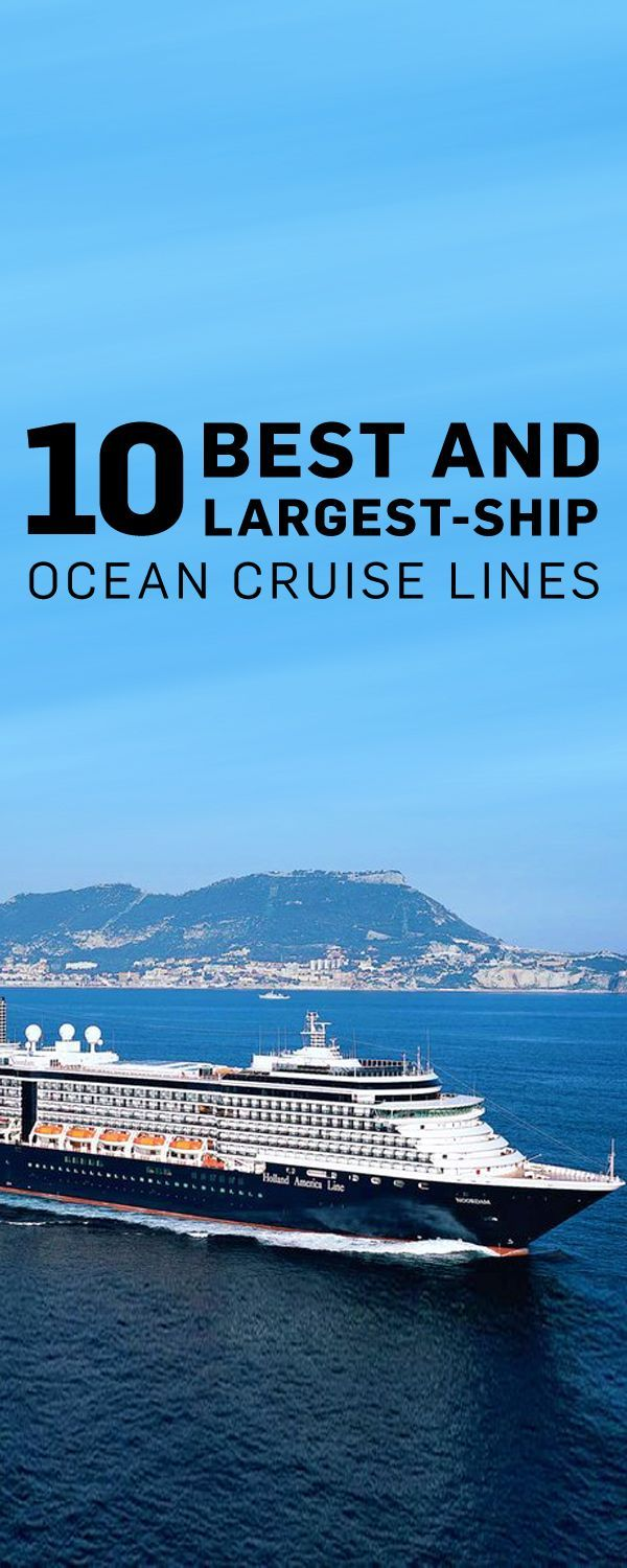 The top cruise lines offer style, elegance, and an abundance of amenities on the high seas.