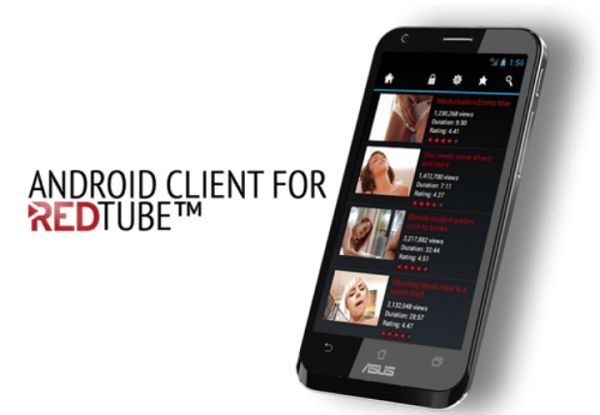 RedTube Offical App v3.4.0 (18+ Adult Content) 	Requirements: 2.3+ | 18+ 	Overview: RedTube's official Android app. Pulled from PlayStore. View All The Exotic Content Of RedTube From Phone Or Tablet.   	  	 	18+ Adult Content   	Application used to view RedTube porn videos from android....
