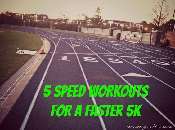 always with a 10-15 minute warm up and  cool down. -5 x 1k at 10-15 seconds faster than goal race pace, rest for the length of the interval -10 x 400s with two minute rest or 400m easy jog -12 x 1 minute sprints, with 1 minute rest -Steady state run with 1 mile at race pace followed by 800m (20 seconds faster than race pace), 3-4 minute jog and repeat -30/20/10 workout (easy 30, hard 20, sprint 10) and repeat 4x, then rest 2 minutes and repeat cycle 2-3 times