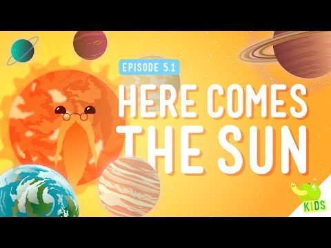 Here Comes the Sun: Crash Course Kids #5.1 - YouTube