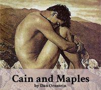 Cain and Maples: The Villain's Villanelle — An original poem by Dan Ornstein