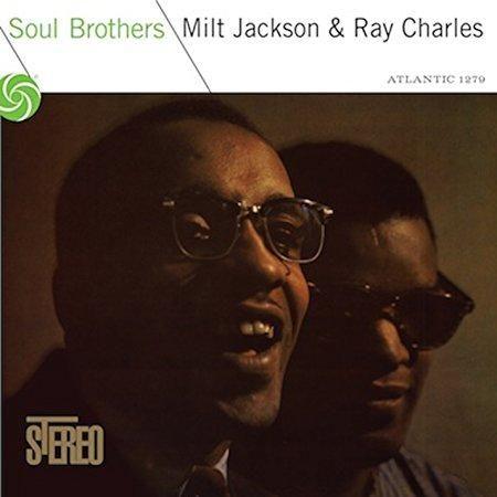 Ray Charles & Milt Jackson - Soul Brothers