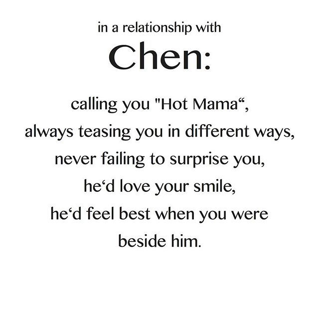 In a relationship with exo chen ♥ These do not belong to me! found these on the internet and thought I would share them with you! I will upload the rest of them right now! These are so adorable! :-)