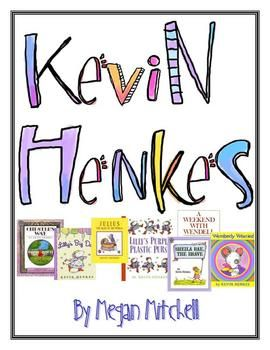 LOVE Kevin Henkes! This is a great author study unit...