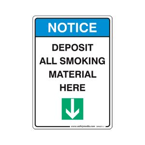 "DEPOSIT ALL SMOKING MATERIAL HERE STICKER 10"" x 7"" NOTICE"