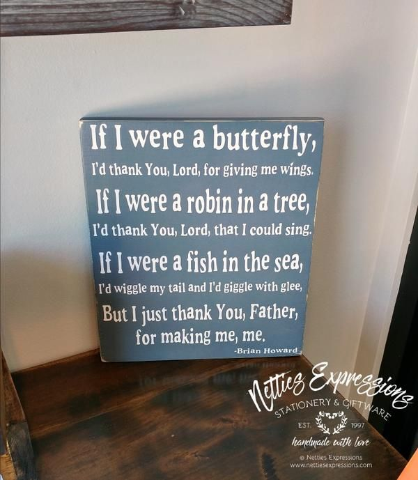 If I were a butterfly, I'd thank You, Lord, for giving me wings 10x12 Rustic Wood Sign