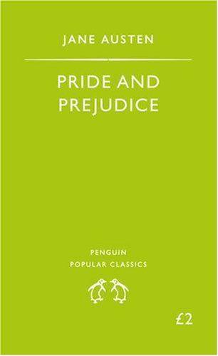 Pride and Prejudice by Jane Austen (comprei esta mesma edição ano passado! Gotta love  Jane)