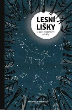 """Lesní lišky a další znepokojivé příběhy, malá antologie """"finského podivna"""""""