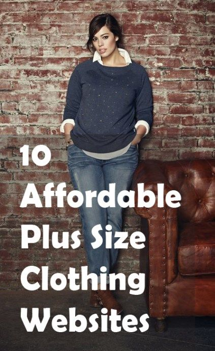 10 Affordable Plus Size Clothing Websites Put An Outfit Together