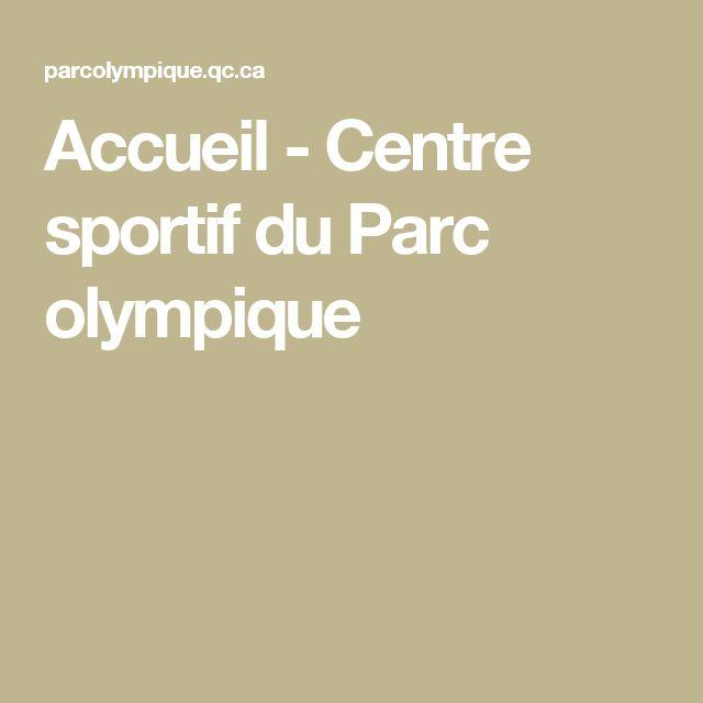 Accueil - Centre sportif du Parc olympique