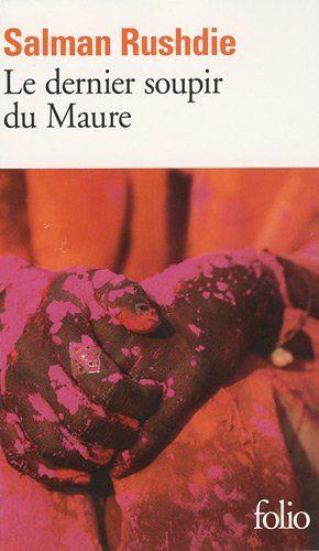 Le Dernier Soupir du Maure, (The Moor's Last Sigh), 1995, Salman Rushdie, traduction Danielle Marais
