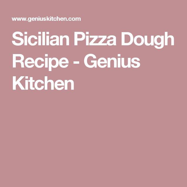 Sicilian Pizza Dough Recipe - Genius Kitchen