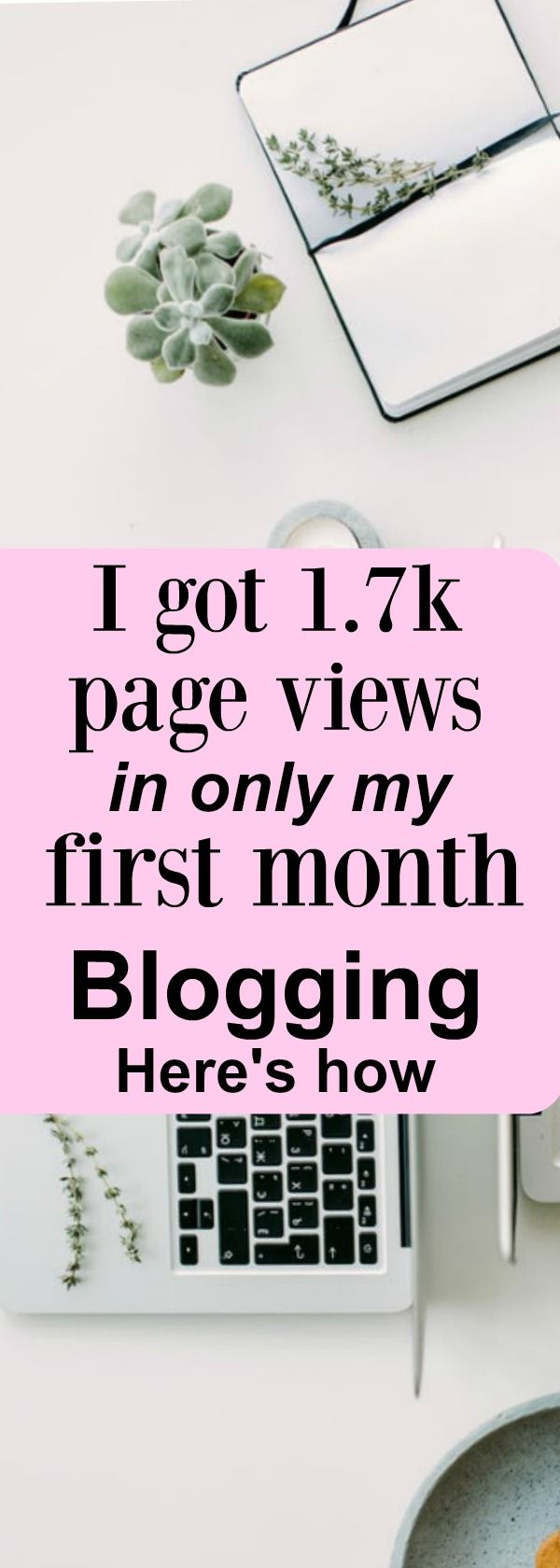 I surpassed my 1st month of blogging goals and you can too with these 7 strategies!