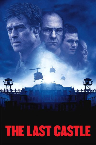 The Last Castle..what a great flick.