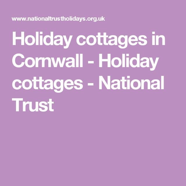 Holiday cottages in Cornwall - Holiday cottages - National Trust