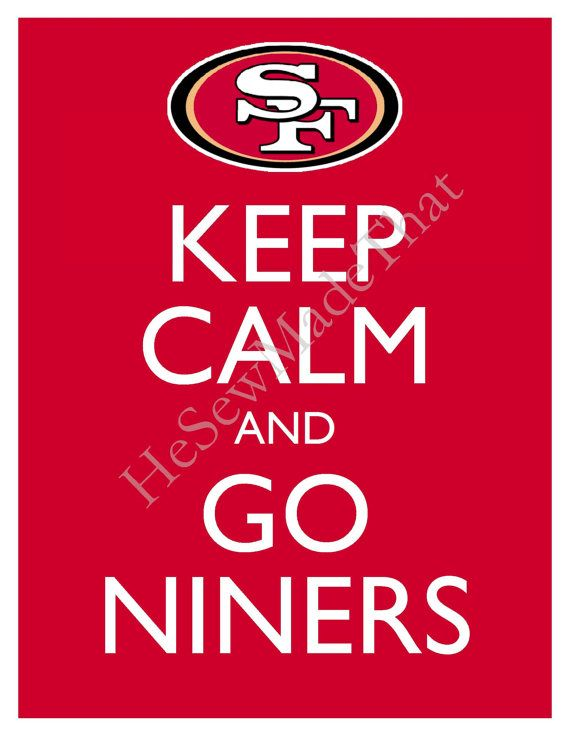 Keep Calm and Go 49ers49Ers Baby, 8X10 Pictures, 49Ers 8X10, Francisco 49Ers, Sf 49Ers, Keep Calm, San Francisco, Pictures Wall, 49Ers Football