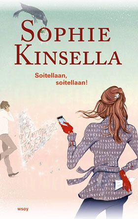 Kinsella: Soitellaan, soitellaan! (I've got your number) Funny, but not the best by Kinsella. Enjoyed it anyhow :) (summer 2013)