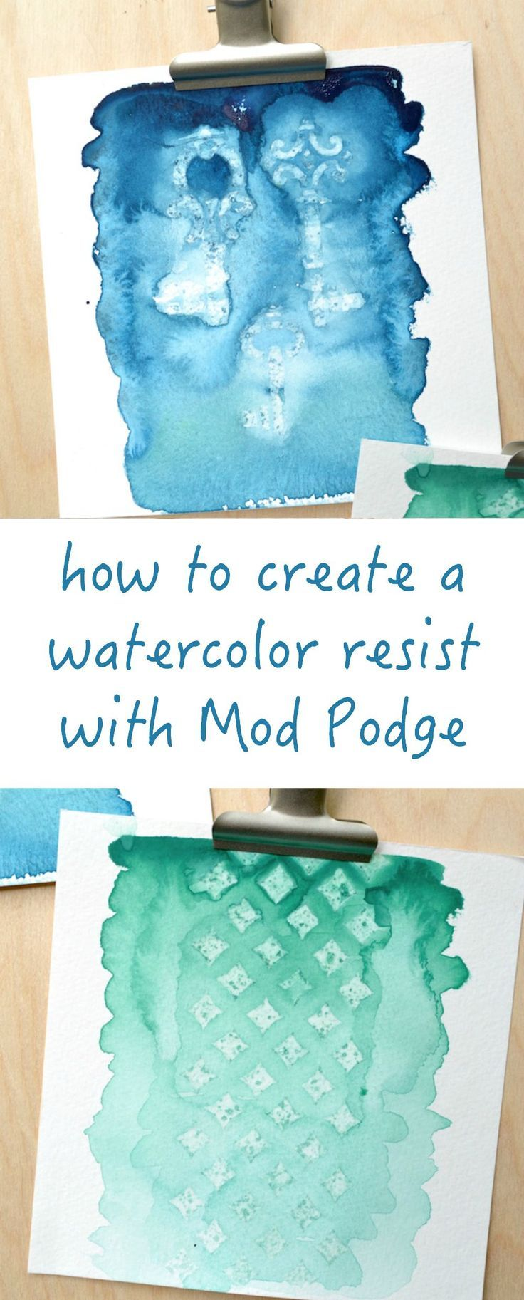 how to create a watercolor resist with Mod Podge