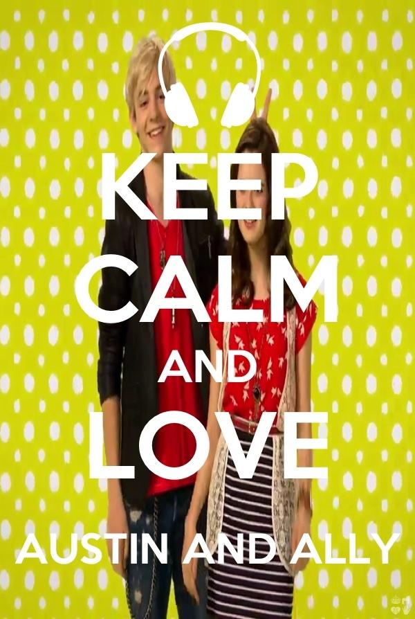 Keep calm austin and ally