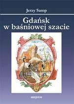 """Nowy tytuł wydawnictwa Marpress: """"Gdańsk w baśniowej szacie"""""""