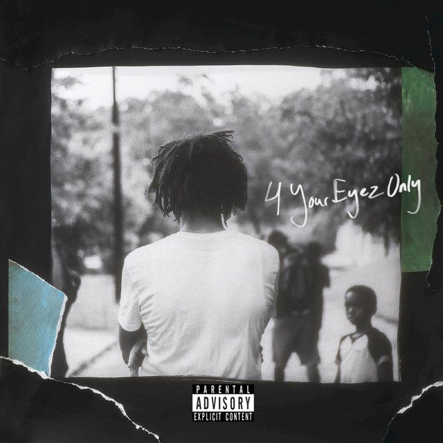 4 Your Eyez Only, a song by J. Cole on Spotify