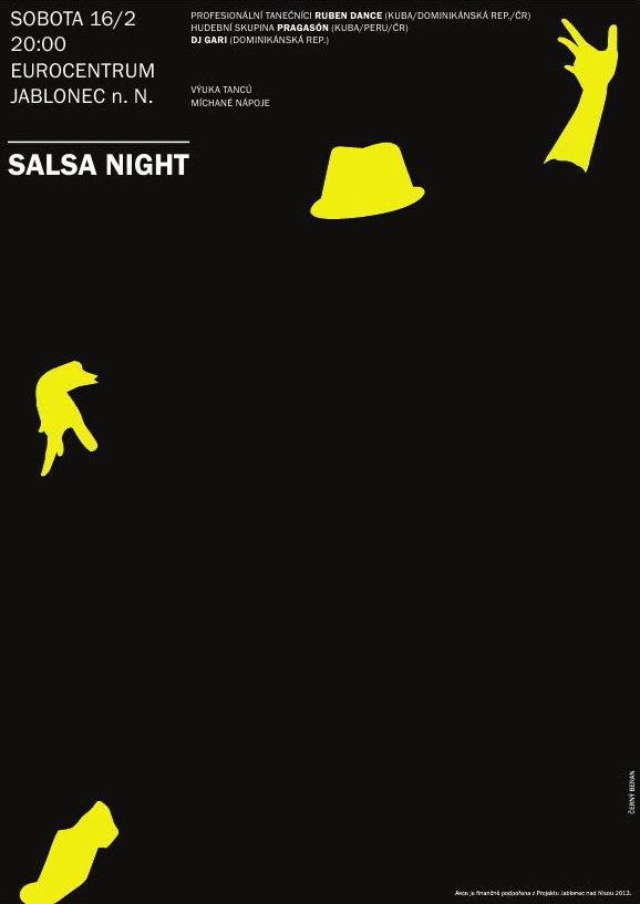 Salsa Night: live band Pragasón (C/PE/CZ), professional dancers of Ruben Dance (C/DOM/CZ), Dj, dance tutorial, mixed drinks, gentlemen & pretty women, February 16th in Jablonec nad Nisou  http://www.eurocentrumjablonec.cz/akce/program-akci/