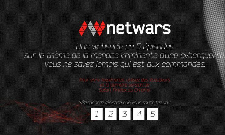 #Webdoc:  Netwars, la websérie sur la gurre du Net