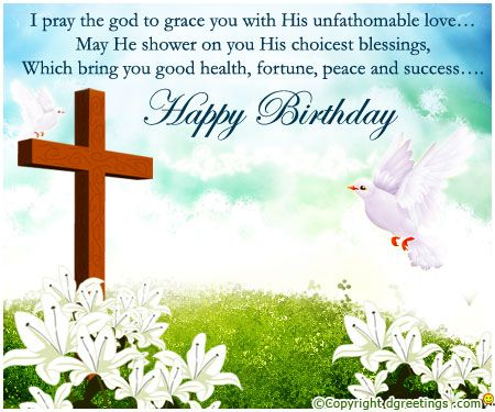 Dgreetings Wish your Dear ones by sending this religious – Christian Birthday Cards