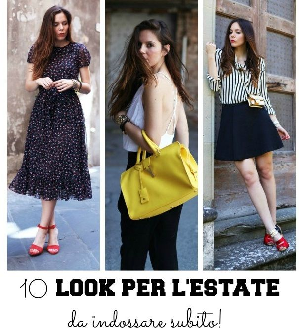Tutorials: 10 look per l'estate da indossare subito!