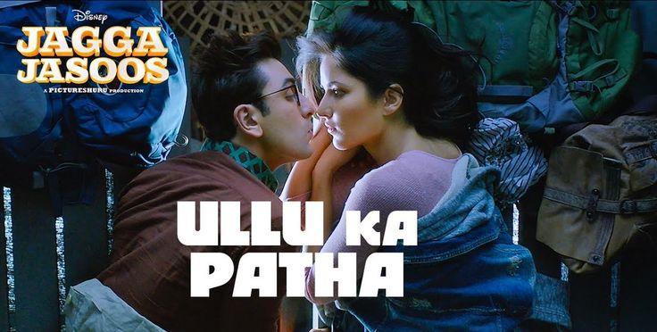 Ullu Ka Pattha Official Video Song - Jagga Jasoos   Ranbir Kapoor, Katrina Kaif   Voice of Arijit Singh & Nikita Gandhi   Releasing on 14th July 2017. #UlluKaPattha #RanbirKapoor #KatrinaKaif #ArijitSingh #AnuragBasu #Pritam #WaltDisneyStudios @tseries