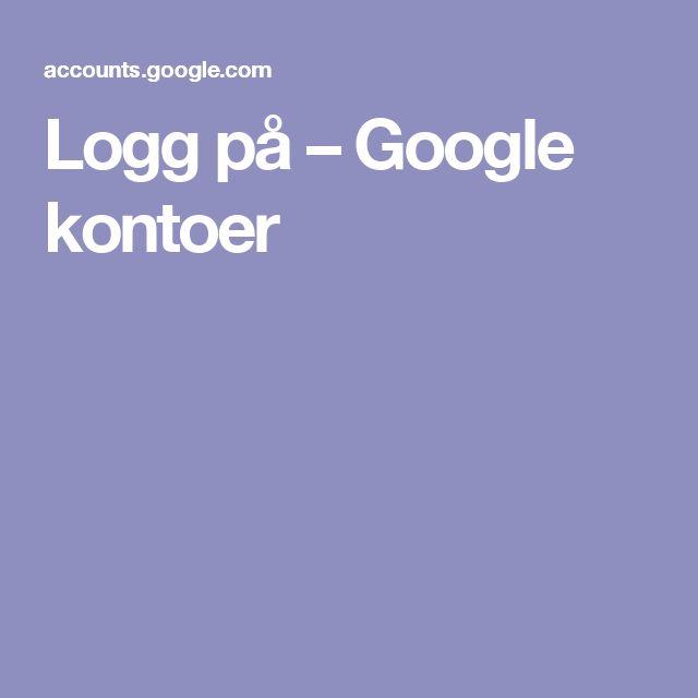 Logg på – Google kontoer