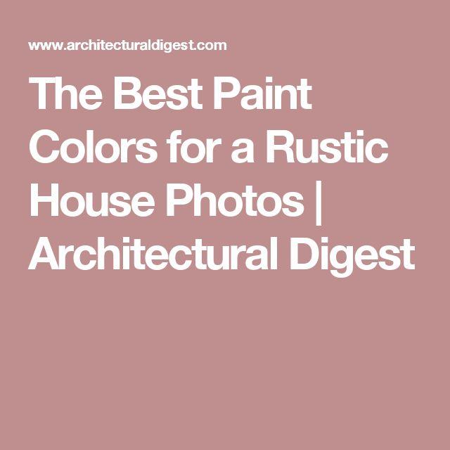 Rustic Kitchen Paint Color Ideas: Top 25 Ideas About Rustic Paint Colors On Pinterest