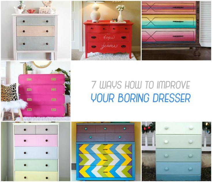 7 Ways How to Improve Your Boring Dresser