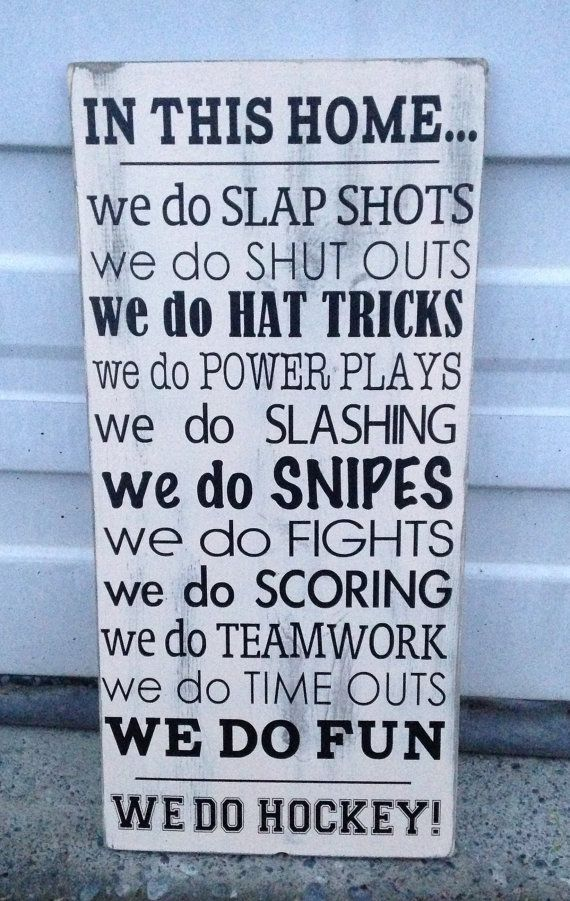 We Do Hockey: Games Room, Hockey Players, Hockey Mom, Living Room Wall, House Rules, Hockey Signs, Hockey Room, Hockey Families, Wooden Signs