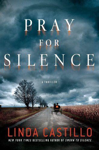 Pray for Silence: A Thriller (Kate Burkholder) by Linda Castillo