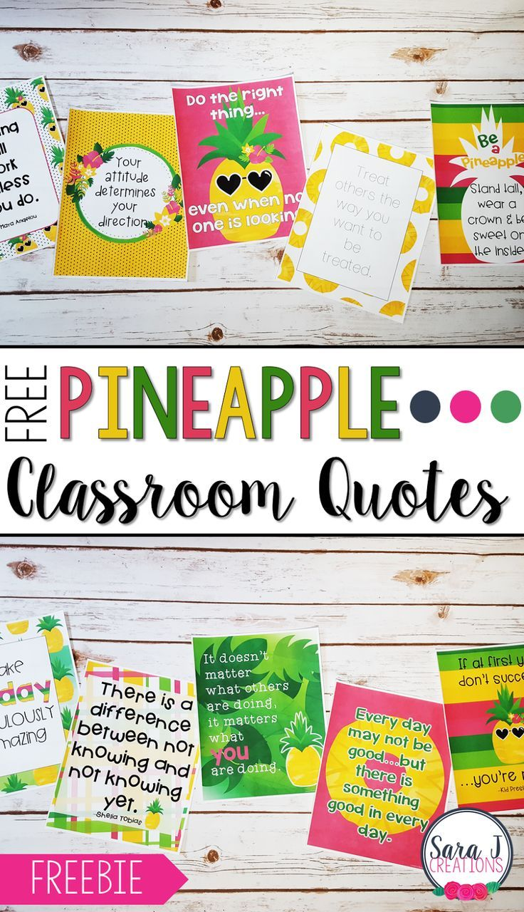 10 FREE Pineapple themed classroom quotes to decorate your classroom and motivate your students.