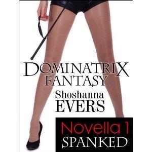 SPANKED, a FemDom BDSM Erotica Novella 1 (Dominatrix Fantasy Series) (Kindle Edition)  http://freegiftcard.skincaree.com/tag.php?p=B007JCM2GW  B007JCM2GW